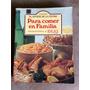 Libros De Cocina Para Comer En Familia. Artista De La Cocina