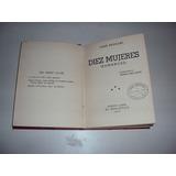 Diez Mujeres (romances) - Jose Pedroni - El Bibliofilo 1937