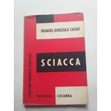 Sciacca, Manuel Gonzalo Casas.