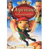 Despereaux Un Pequeño Gran Heroe Pelicula En Dvd