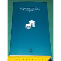 A Riquesa Das Nações Compêndio - Adam Smith - Livro Novo