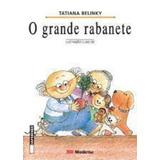 Livro O Grande Rabanete Tatiana Belinky