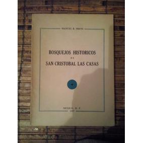Bosquejos Historicos De San Cristobal Las Casas
