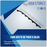 Tubo Poste De Paso 6 Hilos / 1mt / Con Aislantes Remachados