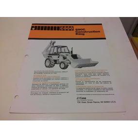 Folleto Case 508c Contruction King Pala / Rtro Excavadora!!!