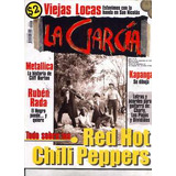 La Garcia 16-red Hot Chili Peppers/viejas Locas/kapanga/rada