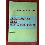 Jardín De Invierno, Pablo Neruda - Lc