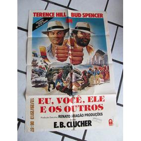 Cartaz Eu Voce Ele E Outros Bud Spencer Terence Hill Aragao