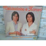 Chitaozinho E Xororo=somos Apaixonados=fio De Cabelo=quem E