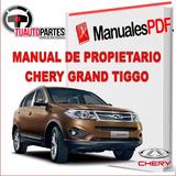 Manual De Usuario Chery Grand Tiggo En Español Original