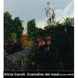 Cuadro Custodios Del Rosal - - Hiper-realismo.-de A. Carulli