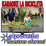 Karaoke La Bicicleta No Es Musica Enganchada Copiada