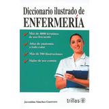 Libro ( Sánchez ) Diccionario Ilustrado De Enfermería.