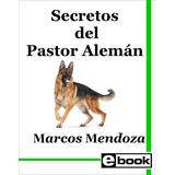 Pastor Alemán - Libro Adiestramiento Cachorro Adulto Crianza