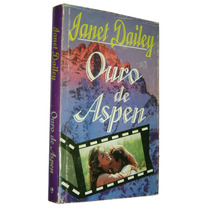 Ouro De Aspen Janet Dailey Livro -