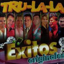 Tru La La - Exitos Originales - Los Chiquibum