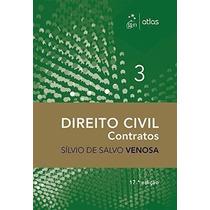 Direito Civil. Contratos - Volume 3 Sílvio De Salvo Venosa