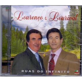 Cd Lourenço E Lourival - Ruas Do Infinito - Novo***