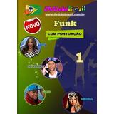 Karaokê Dvdokê Pontuação Nota Cd Dvd Funk Lançamento 2016