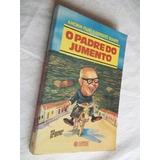 * Livro - O Padre Do Jumento - Literatura Nacional