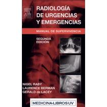 Libro: Radiología De Urgencias - Nigel Raby - Pdf