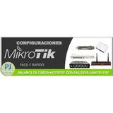 Configuracion Mikrotik Failover- Load Balance, Consulte!