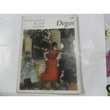 Pinacoteca De Los Genios Degas 140 Editorial Codex