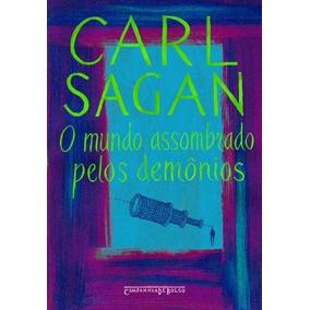 O Mundo Assombrado Pelos Demônios Carl Sagan