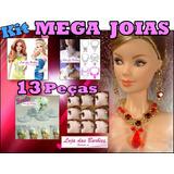Super Kit Com 13 Joias P/ Boneca Barbie * Brinco Colar Coroa