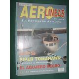 Revista Aerolineas 1-2/97 Piper Tomahawk Agujero Negro Gps