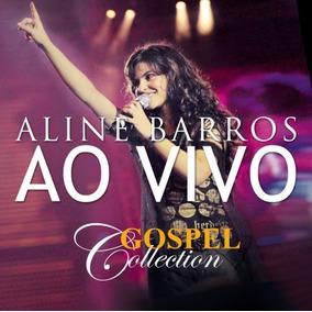 Cd Aline Barros Ao Vivo - Gospel Collection [mk Music]