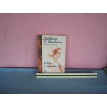 O Lobo E A Pomba - Kathleen E. Woodwiss.