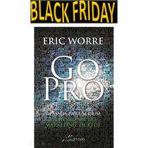 Livro Gopro (go Pro) - Eric Worre Português Promoção!!!