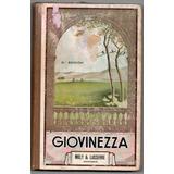 Giovinezza. Antiguo Libro De Lectura 2 Edición Para 4° Y 5°