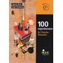 100 Experimentos De Ciencias Naturales Agustín Rela (ai)