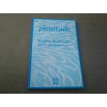 Livro Plenitude - Joanna De Ângelis .