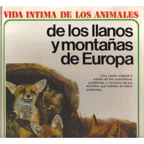 Libro Vida De Los Animales De Llanos Y Montañas De Europa