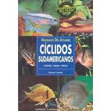 Manuales Acuario Ciclidos Sudamericanos Ed. Hispano Europea