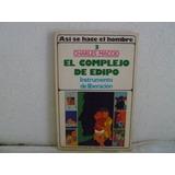 Libro El Complejo De Edipo De Charles Maccio