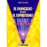 El Evangelio Según El Espiritismo - Allan Kardec - Humanitas