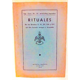 Rituales Masónicos Oficiales (antiguos): Grados X° Al Xiv°
