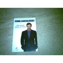 Livro ,,dr. House , Um Guia Para Vida 2010