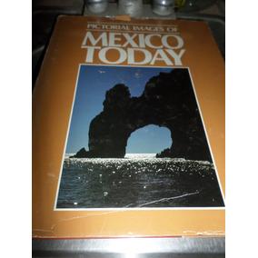 Libro Pictorial Images Of Mexico Today Banamex Ediciones