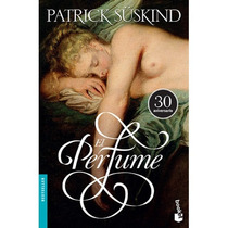 El Perfume - Patrick Suskind / Booket