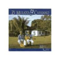 Ze Mulato E Cassiano Meu Ceu[cd Novo De Fabrica]