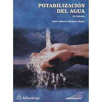 Libro: Potabilización Del Agua - Jairo Alberto R. R. - Pdf