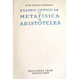 Examen Crítico De La Metafísica De Aristóteles - K Michelet