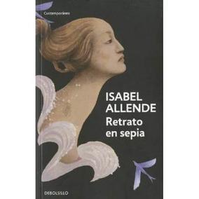 Retrato En Sepia (isabel Allende)