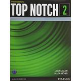 Top Notch 2 Student Book Joan M. Saslow