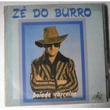 Lp Zé Do Burro - Boiada Carreira -